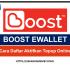 BOOST EWALLET LOGIN(Cara Daftar Aktifkan Topup Online)